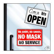 No mask, no service | Opinion | dailyindependent.com
